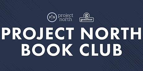 Project North Book Club tickets