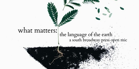 What Matters: Language of the Earth Pt. 1 tickets