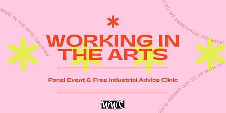 Working in the Arts Industry: Panel & Free Industrial Advice Clinic tickets