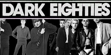 The Dark Eighties at Whammy Bar tickets