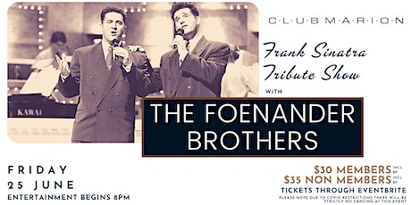 Frank Sinatra Tribute Show with The Foenander Brothers Live at Club Marion tickets