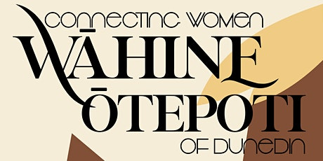Wāhine Ōtepoti - Connecting the Women of Dunedin tickets