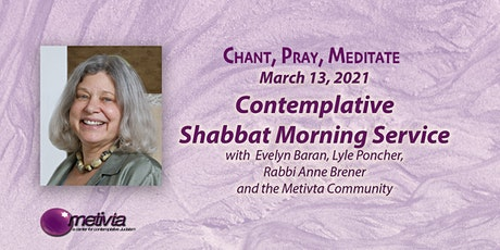 Contemplative Shabbat Morning Service with Rabbi Anne Brener and Metivta tickets