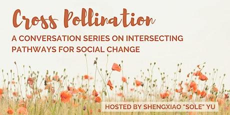 Cross Pollination: A Conversation with Briseida Pagador tickets