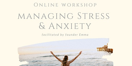 Managing Stress & Anxiety Workshop tickets