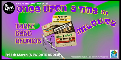 Once Upon A Time In Mildura (NEW DATE ADDED) tickets