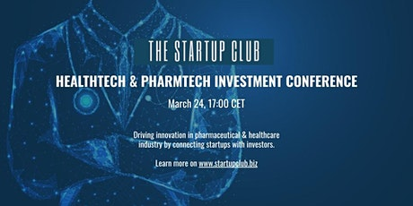 Healthtech & Pharmtech  Investment Conference tickets