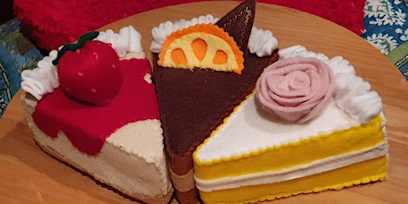 Makers Create (Felt) - Cake Slice - Woodcroft Library tickets