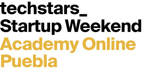 Techstars Startup Week Online Puebla Academy 03/2021 boletos