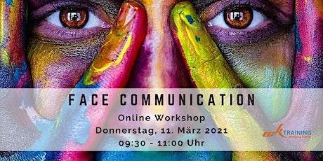 FACE COMMUNICATION - Gesichter lesen Tickets