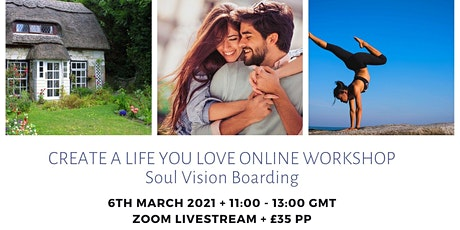 Create A Life You Love Workshop tickets
