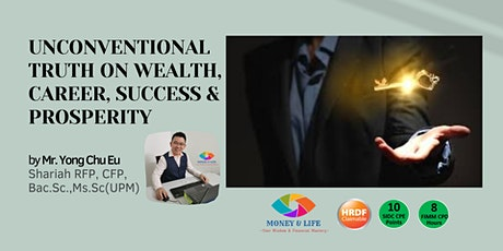 Unconventional Truth on Wealth, Career, Success and Prosperity tickets