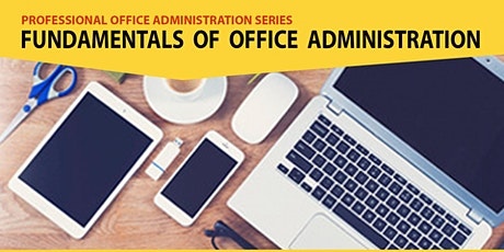 Live Webinar: Fundamentals of Professional Office Administration tickets