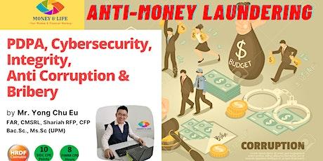 AMLA, Personal Data Act (PDPA), Cyber Security, Anti-Corruption & Bribery tickets