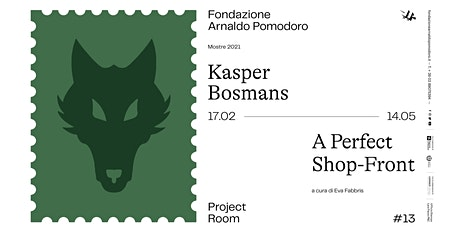 Project Room #13  |  Kasper Bosmans  |  A Perfect Shop-Front biglietti