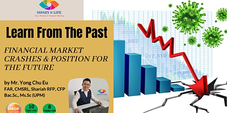 History repeats itself! Learn from the Past Financial Market Crashes tickets