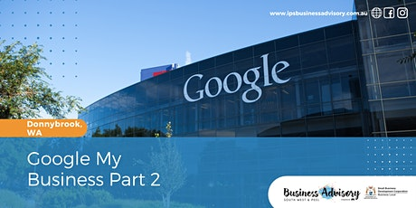 Google My Business Part 2 tickets