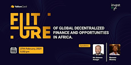 Future of Global Decentralised Finance & Opportunities in Africa tickets