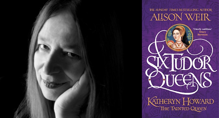 Meet the Author: Alison Weir, Katheryn Howard: The Tainted Queen image