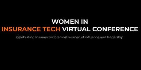 Women in Insurance Tech Virtual Conference 2021 tickets