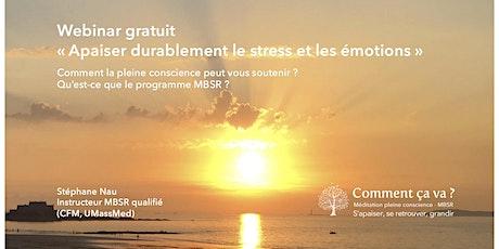 """Webinaire """"apaiser durablement son stress & programme MBSR"""" billets"""