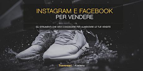 Instagram e Facebook per vendere biglietti
