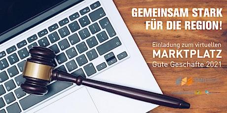 VIRTUELLER  MARKTPLATZ  GUTE GESCHÄFTE 2021 Tickets