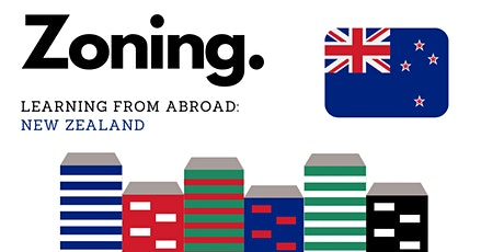 Young Urbanists: Zoning,  Learning from Abroad - New Zealand tickets