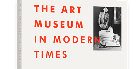 Charles Saumarez Smith and 'The Art Museum in Modern Times' tickets