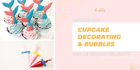 Cupcake Decorating  and Bubbles tickets
