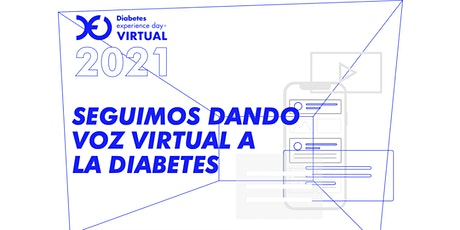 Diabetes Experience Day Virtual 2021 entradas