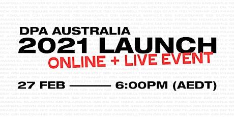 DPA Australia - 2021 LAUNCH tickets