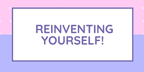 Reinventing Yourself tickets