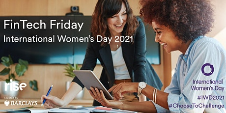 IWD special FinTech Friday - MUST FILL OUT GOOGLE FORM TO APPLY tickets