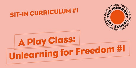 A Play Class: Unlearning for Freedom #1 tickets