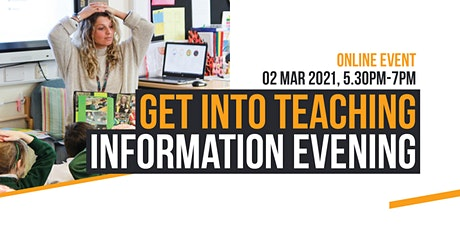 Get into Teaching Information Evening tickets