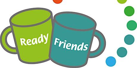 Ready Friends Befriending Forum tickets