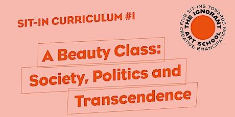 A Beauty Class: Society, Politics and Transcendence billets