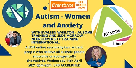 Autism and Anxiety tickets