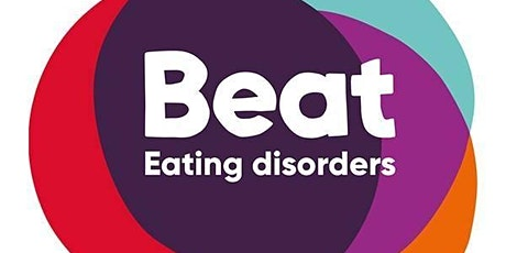 Beat Eating Disorders with BEAT - Eating Disorders Awareness Talk tickets