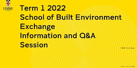 School of Built Environment Exchange Information Session tickets