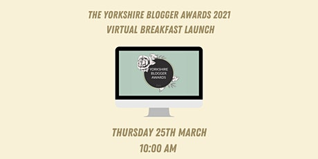 Yorkshire Blogger Awards 2021: The Launch tickets