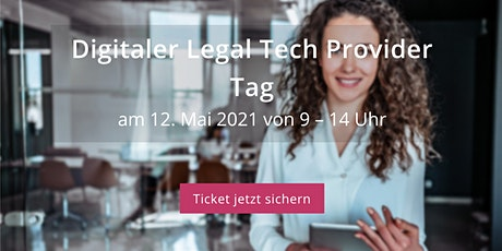 Digitaler Legal Tech Provider Tag - 12. Mai 2021 Tickets