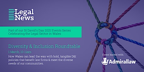 St David's Day Exchange: Diversity & Inclusion Roundtable with Admiral Law tickets