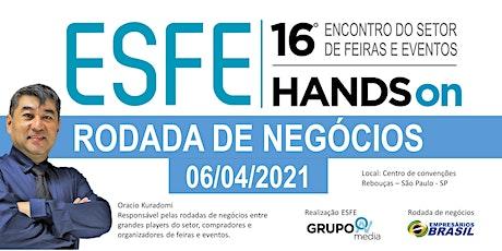 ESFE - 16º Encontro do setor de feiras e eventos  - Rodada de negócios ingressos