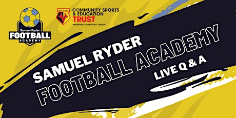 Samuel Ryder Football Academy - Live Q & A Session tickets