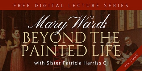 Mary Ward: Beyond the Painted Life tickets