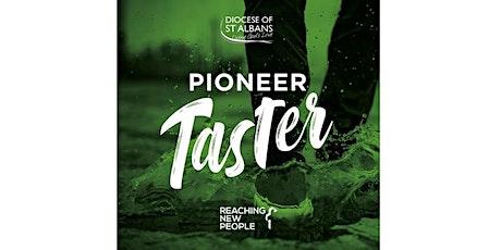 Pioneer Taster (RNP) tickets