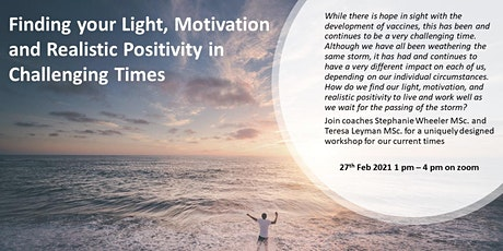 Finding  Your Motivation and Realistic Positivity in Challenging Times tickets