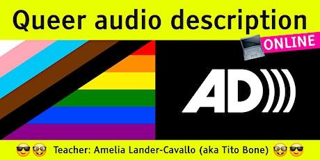 Queer audio description - MAY tickets